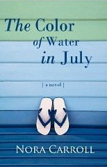 the color of water in july by nora carroll - Color Of Water Book