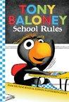Tony Baloney: School Rules