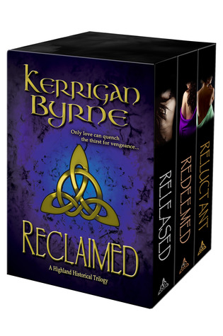 Reclaimed: A Highland Historical Trilogy (Highland Historical, #4-6) (The MacKays, #1-3) (Highland Magic Historicals, #2)