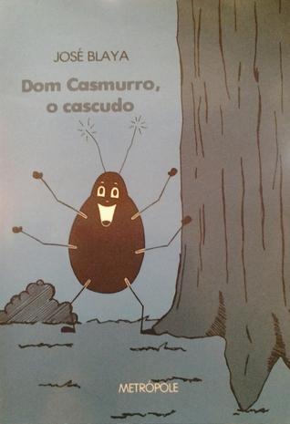 Dom Casmurro, o Cascudo
