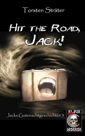 Hit the Road, Jack!