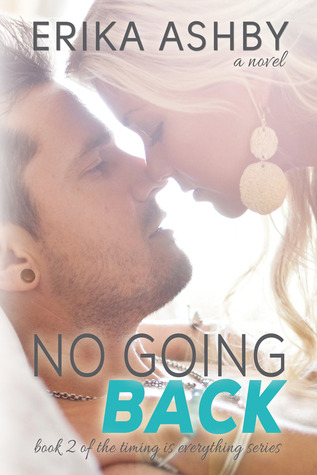 No Going Back (Timing is Everything, #2)
