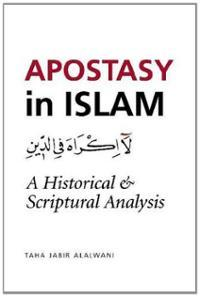 apostasy-in-islam-a-historical-scriptural-analysis