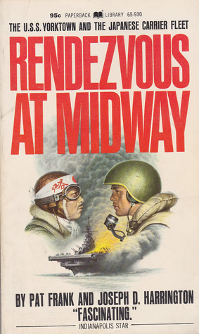 Rendezvous At Midway: U.S.S. Yorktown And The Japanese Carrier Fleet
