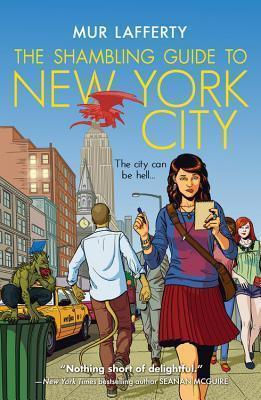 The Shambling Guide to New York City(The Shambling Guides 1)