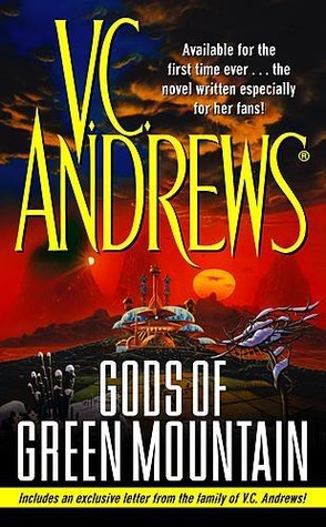 Gods Of Green Mountain By Vc Andrews
