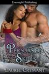 Persuasion Skills (Boardroom Acts, #1)