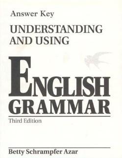 Understanding and Using English Grammar--Answer Key