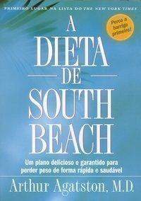 A Dieta de South Beach by Arthur Agatston