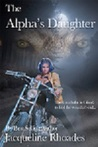 The Alpha's Daughter by Jacqueline Rhoades