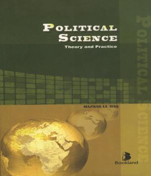 Political Science: Theory and Practice