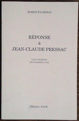 Réponse à Jean-Claude Pressac