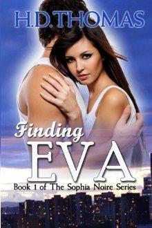 Finding Eva (The Sophia Noire Series, #1)