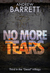 No More Tears (The Dead Trilogy, #3)