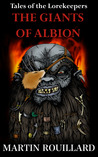 The Giants of Albion (Tales of the Lorekeepers, #2)