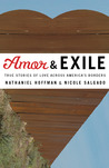 Amor and Exile: True Stories of Love Across America's Borders