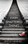 Every Shattered Thing (Shattered Things, #1)