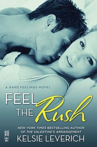 Feel the Rush (Hard Feelings, #2)
