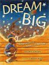 Dream Big by Deloris Jordan