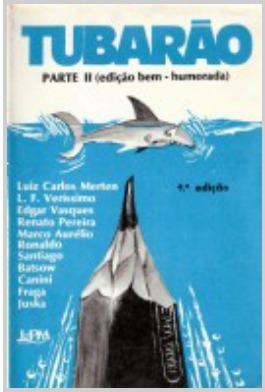 Tubarão parte II edição bem-humorada
