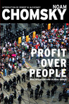 Profit Over People by Noam Chomsky