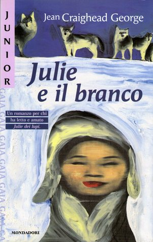 Julie e il branco (Julie of the Wolves, #3)