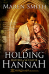 Holding Hannah (Masters of the Castle, #1)