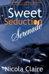 Sweet Seduction Serenade (Sweet Seduction, #2)