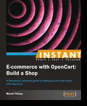 Instant E-commerce with OpenCart Build a Shop Instant