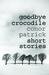Goodbye Crocodile