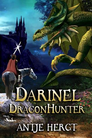 Darinel Dragonhunter (The Reluctant Dragonhunter, #1)