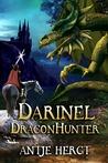 Darinel Dragonhunter by Antje Hergt