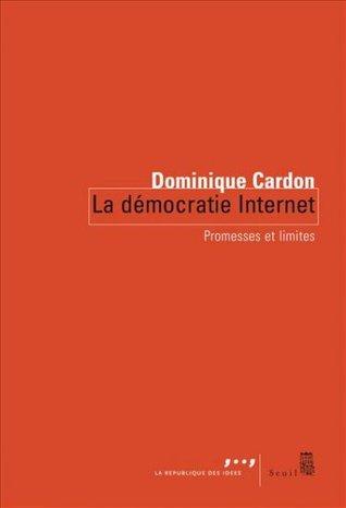 La démocratie Internet: promesses et limites