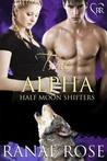 True Alpha (Half Moon Shifters, #2)