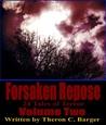 Forsaken Repose: Volume 2