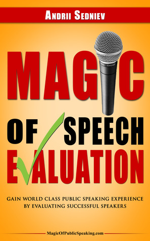 magic-of-speech-evaluation-gain-world-class-public-speaking-experience-by-evaluating-successful-speakers