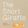 The Short Giraffe by Neil Flory