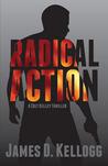 Radical Action (Colt Kelley)