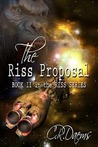 The Riss Proposal (The Riss Series, #2)
