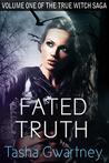 Fated Truth (The True Witch Saga #1)