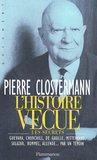 L'Histoire Vecue: Un Demi-Siecle de Secrets D'Etat