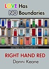 Right Hand Red by Danni Keane