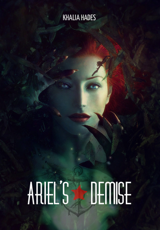 Ariel's Demise (A Bittersweet Fairytale, #1)
