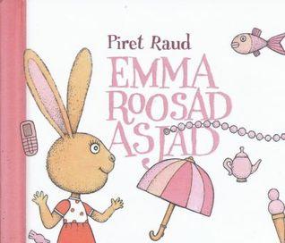 Emma roosad asjad