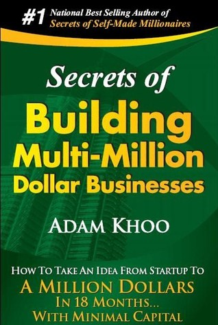 Secrets of Building Multi-Million Dollar Businesses