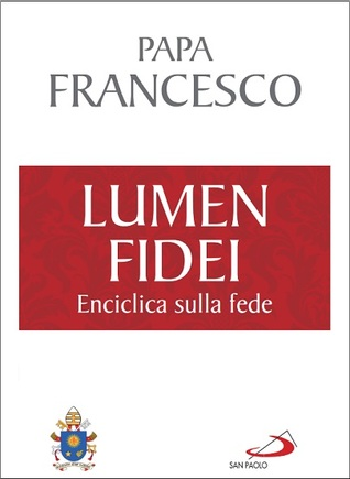 Lumen fidei the light of faith by pope francis thecheapjerseys Gallery