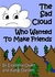 The Sad Cloud Who Wanted to Make Friends