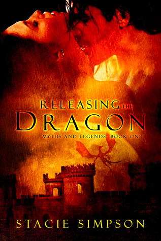 Releasing the Dragon (Myths and Legends ...