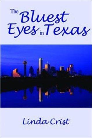 The Bluest Eyes in Texas