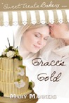 Grace's Gold (Sweet Treats Bakery #2)